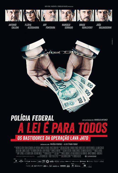 Polícia Federal - A Lei é para Todos